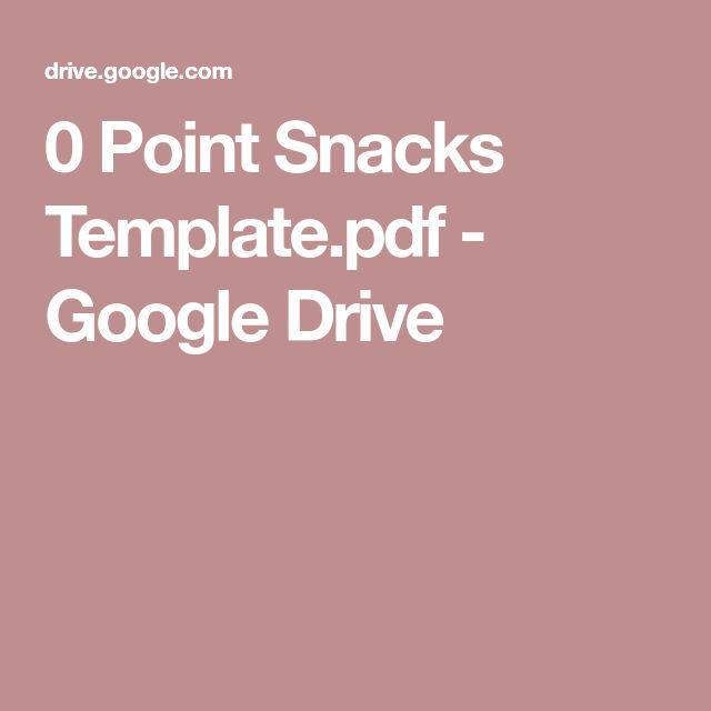 0 Point Snacks Template.pdf - Google Drive