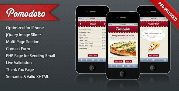 Pomodoro iPhone Landing Page - Pomodoro is a Landing Page optimized for iPhone (and Android). Do you have a fast food or pizza shop? Do you want your customers can check the specials or book a table? Pomodoro is the right choice!