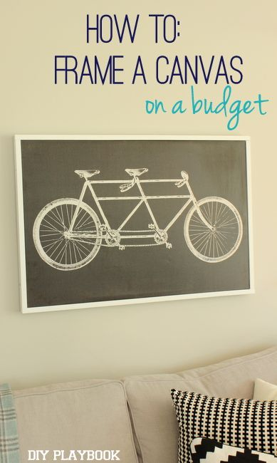 How to Frame a Canvas on a Budget - DIY Playbook