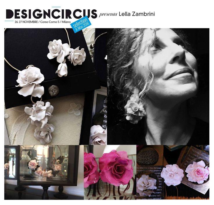 DESIGNCIRCUS presenta LELLA ZAMBRINI Psicologa e artista, Lella Zambrini è l'anima di Sa'rosas. I suoi bijoux sono un inno alla femminilità, e un omaggio alla bellezza della rosa. Pezzi unici, realizzati a mano, che fondono alla perfezione sensualità ed eleganza. Venite a scoprirli a DesignCircus, il 26 e il 27 novembre, in corso Como 5!