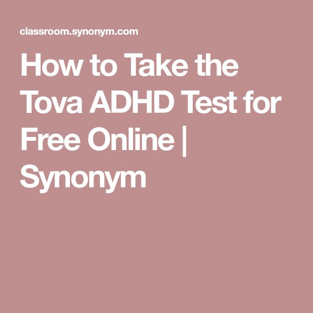 How to Take the Tova ADHD Test for Free Online | Synonym