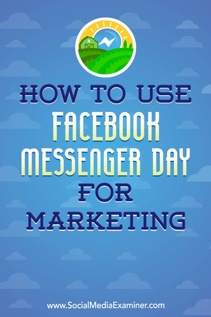 Now, marketers can use Messenger to deliver disappearing short-form video stories and images to a specific group of people.  In this article, you'll discover how to create and deliver marketing messages via Facebook Messenger Day.