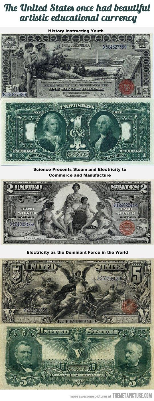 The United States Once Had Beautiful Artistic Educational Currency