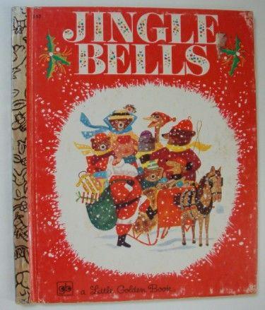 Jingle Bells - a Little Golden Book: Goldenbook, Vintage Christmas, Christmas Books, Childhood Memories, Jingle Belle, Little Golden Books, Jingle Bells, Children Books, Miller