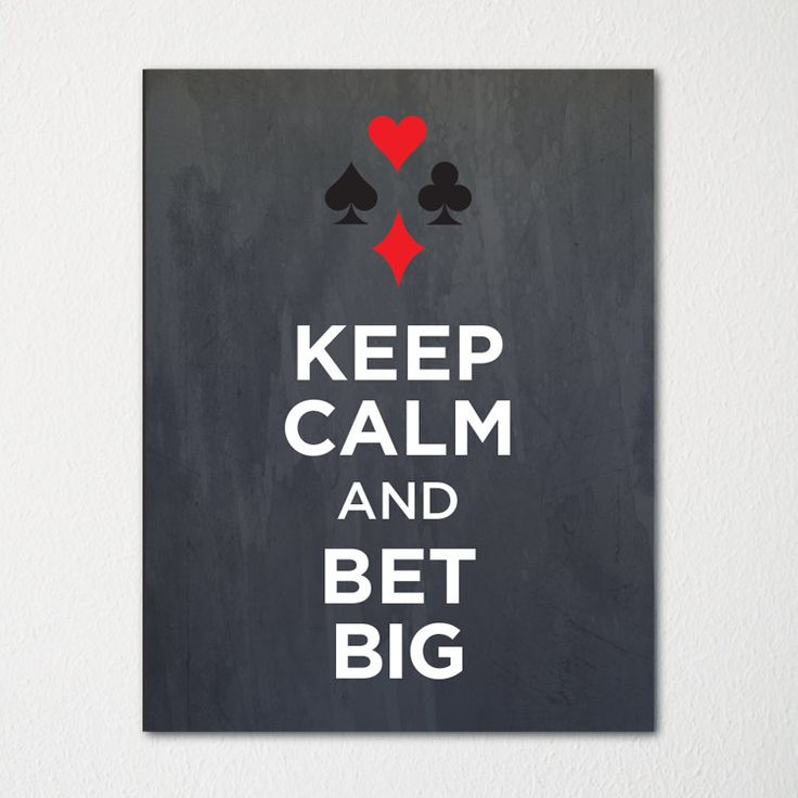 Keep Calm and Bet Big Fine Art Print Choice of by LetsKeepCalm