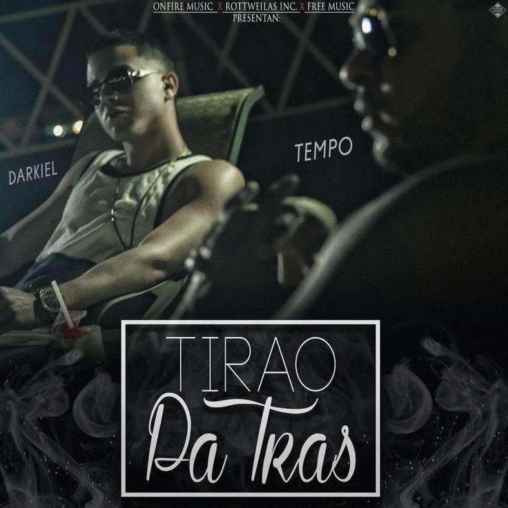 #Darkiel #Tempo Tira'o Pa' Trás via #FullPiso #astabajoproject #reggaeton #Orlando #Miami #LosAngeles #seo