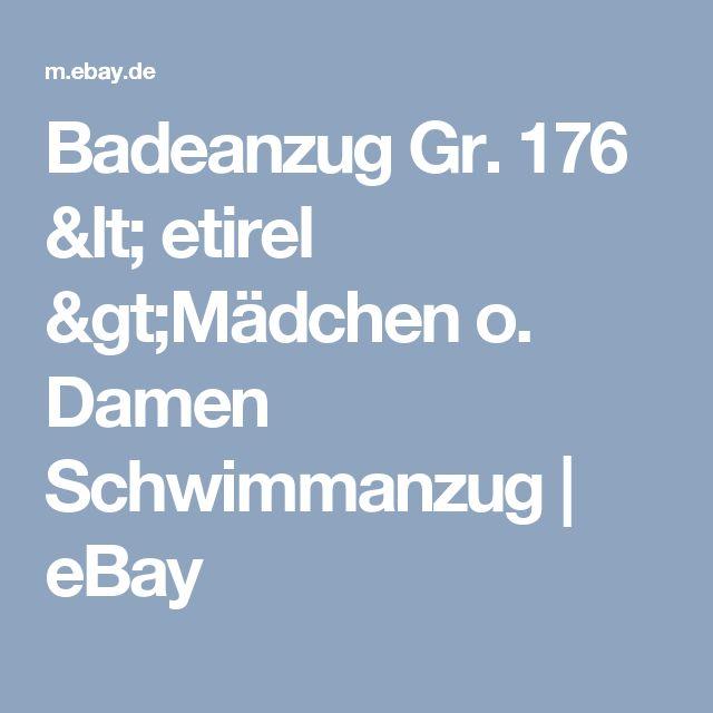 Badeanzug Gr. 176 < etirel >Mädchen o. Damen Schwimmanzug    eBay