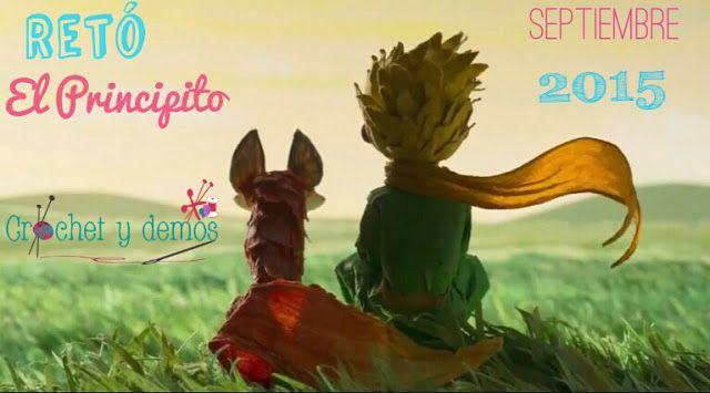 Crochet y demos: Septiembre: Nuevo Reto #RetoElPrincipito