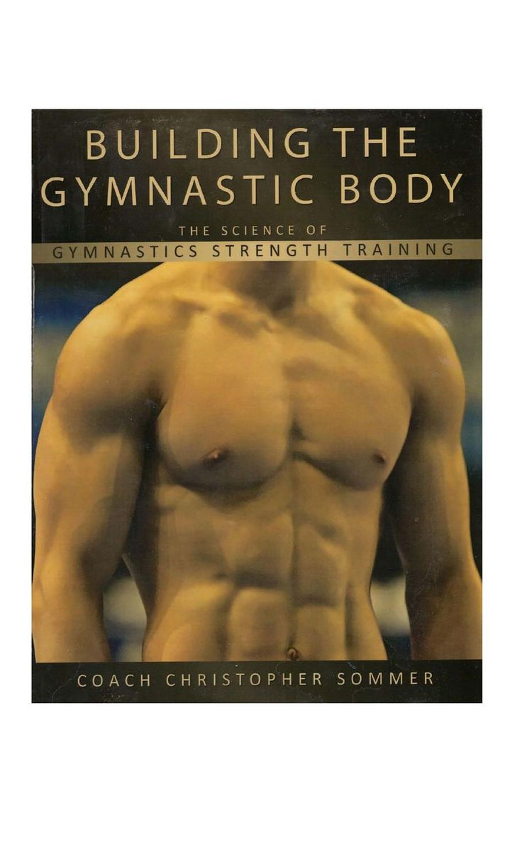 Building The Gymnastic Body