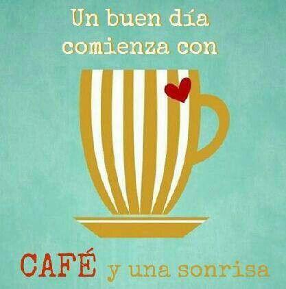 Café  y sonrisas.