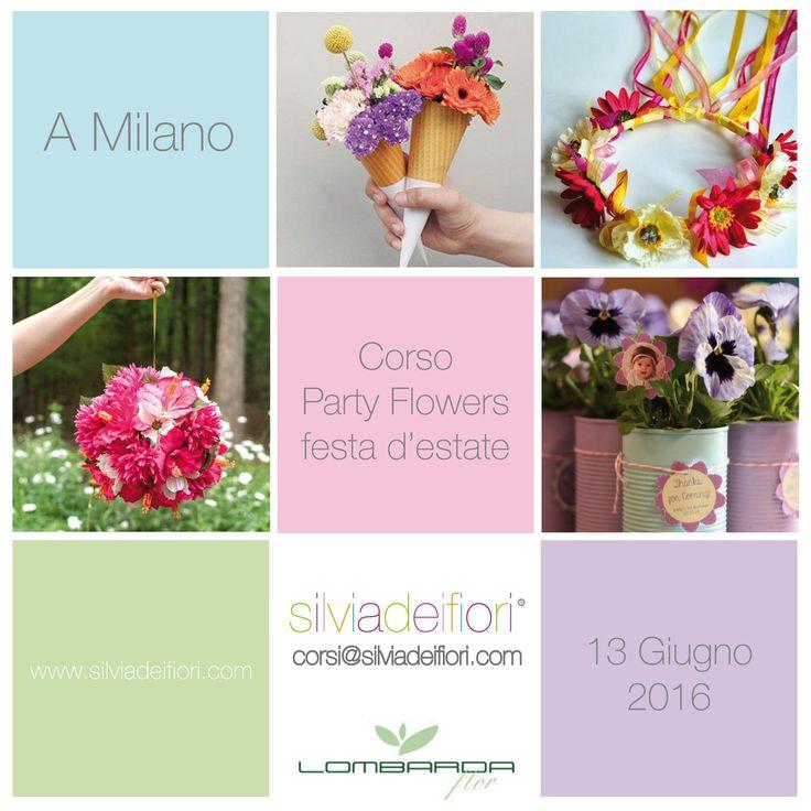 Corso Party Flower speciale ESTATE! Un corso fresco divertente che stimola la creatività! per info@silviadeifiori.com