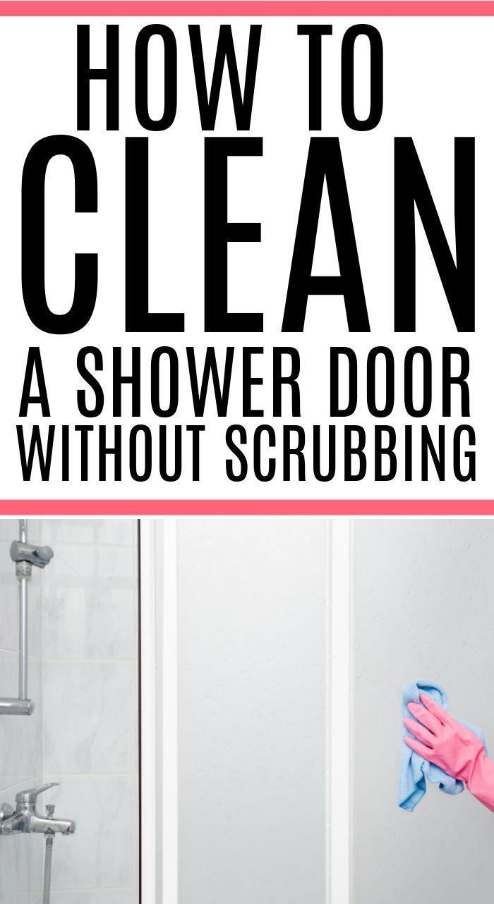 The No Scrub Way To Clean Your Shower Door In 2020 Shower Doors Household Cleaning Tips Shower Cleaner