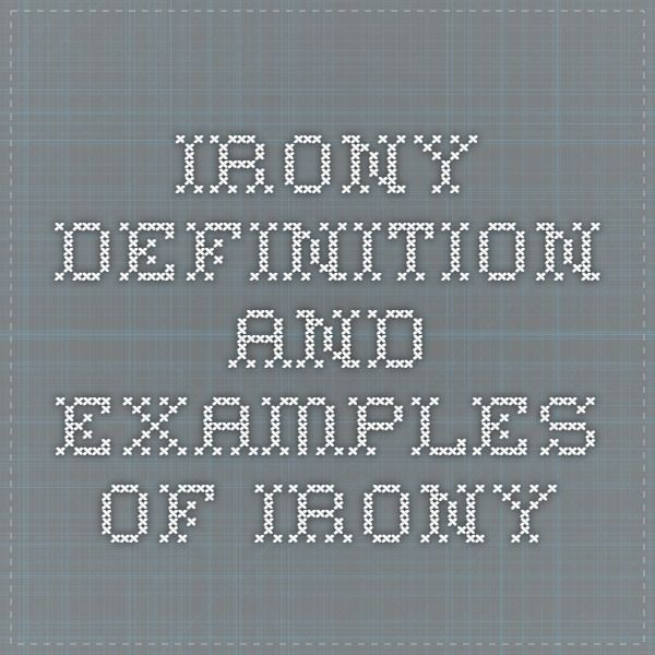 Irony - Definition and Examples of Irony