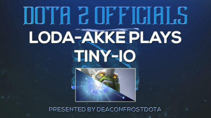 Dota 2 Officials Loda-Akke Plays Tiny-IO [1842963934]