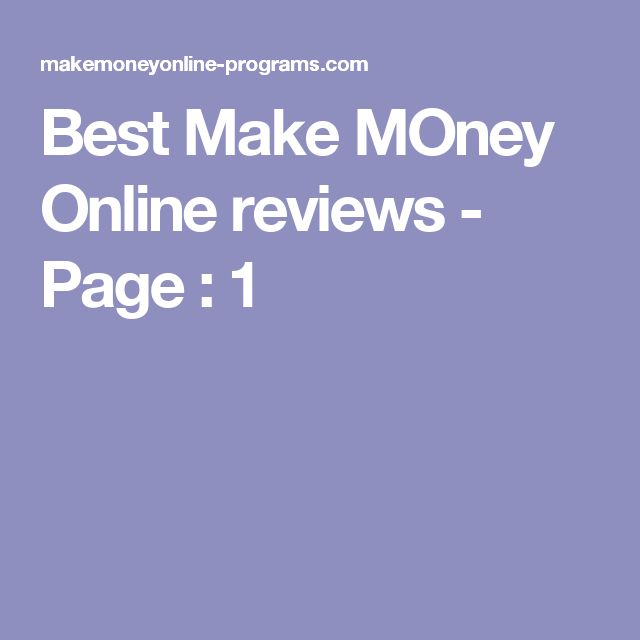 Best Make MOney Online reviews - Page : 1