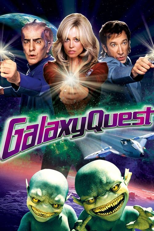 Watch ♕ Galaxy Quest - ☸ - The stars of a 1970s sci-fi