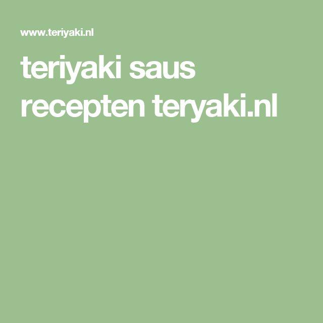 teriyaki saus recepten teryaki.nl