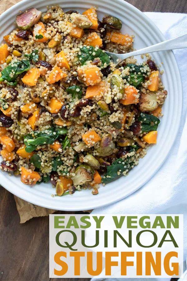 Easy Vegan Quinoa Stuffing Recipe Quinoa Stuffing Vegan Side Dishes Quinoa Side Dish