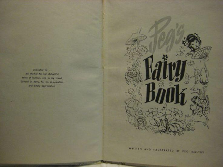 VINTAGE AUSTRALIAN CHILDS BOOK-PEG'S FAIRY BOOK- PEG MALTBY- MELBOURNE 1961 ED