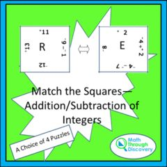 Everybody loves a match the square gam! Enter for your chance to win 1 of 5. Match the Squares - Addition and Subtraction of Integers - 16-20 Squares  (6 pages) from Math Through Discovery LLC on TeachersNotebook.com (Ends on on 02-28-2017) Here is a great activity for one, two, or three students to work on to review their skills with addition and subtraction of integers..
