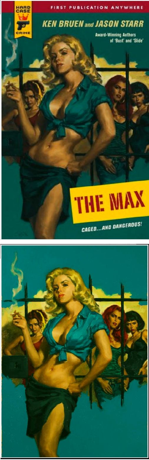 GLEN ORBIK - The Max by Ken Bruen & Jason Starr - 2008 Hard Case Crime - cover by amazon - print by orbikart
