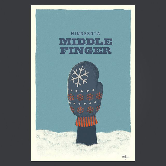 """Minnesota Middle Finger,"" Minnesota Nice poster series by Phil Jones."
