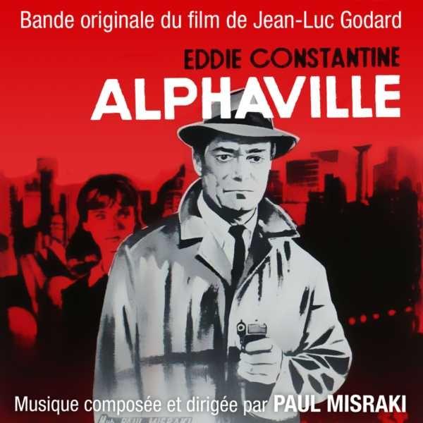 Bande Originale du film Alphaville de Jean-Luc Godard (Version remasterisée 1998) Paul Misraki