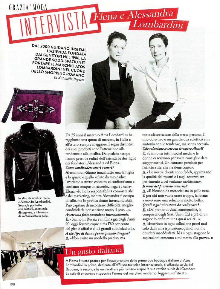 GRAZIA Italia - September 2013. Exclusive #interview with Alessandra & Elena Lombardini, owners of #AtosLombardini.
