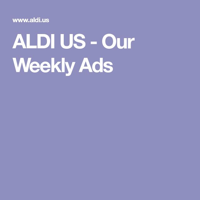 ALDI US - Our Weekly Ads