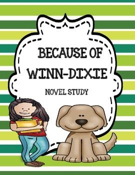 an analysis of the novel because of winn dixie by kate dicamillo Kate dicamillo - because of winn-dixie - grade 3 reading task : students will silently read the passage in question on a given day — first independently and then following along with the text as the teacher and/or skillful students read aloud.