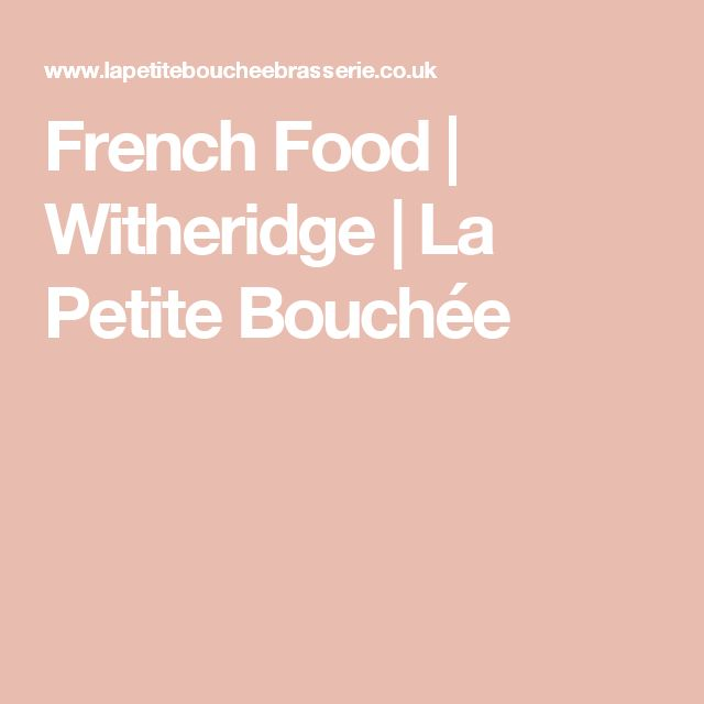 French Food | Witheridge | La Petite Bouchée