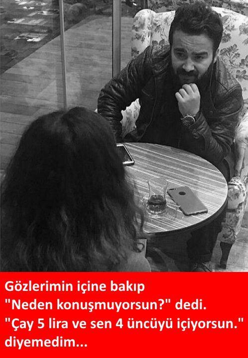"""Gözlerimin içine bakıp""""Neden konuşmuyorsun?"""" dedi.""""Çay 5 lira ve sen 4 üncüyü içiyorsun.""""diyemedim...#karikatür #mizah #matrak #komik #espri #şaka #gırgır #komiksözler #caps"""
