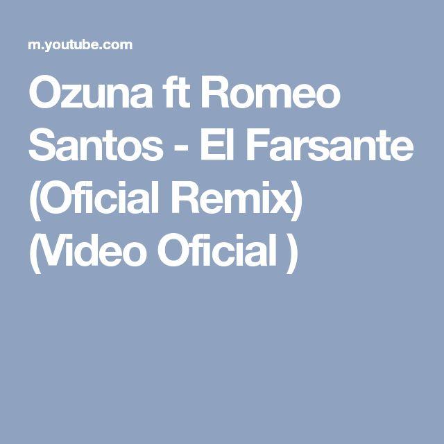 Ozuna ft Romeo Santos - El Farsante (Oficial Remix) (Video Oficial )