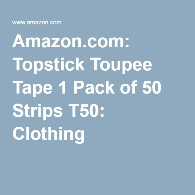 Amazon.com: Topstick Toupee Tape 1 Pack of 50 Strips T50: Clothing