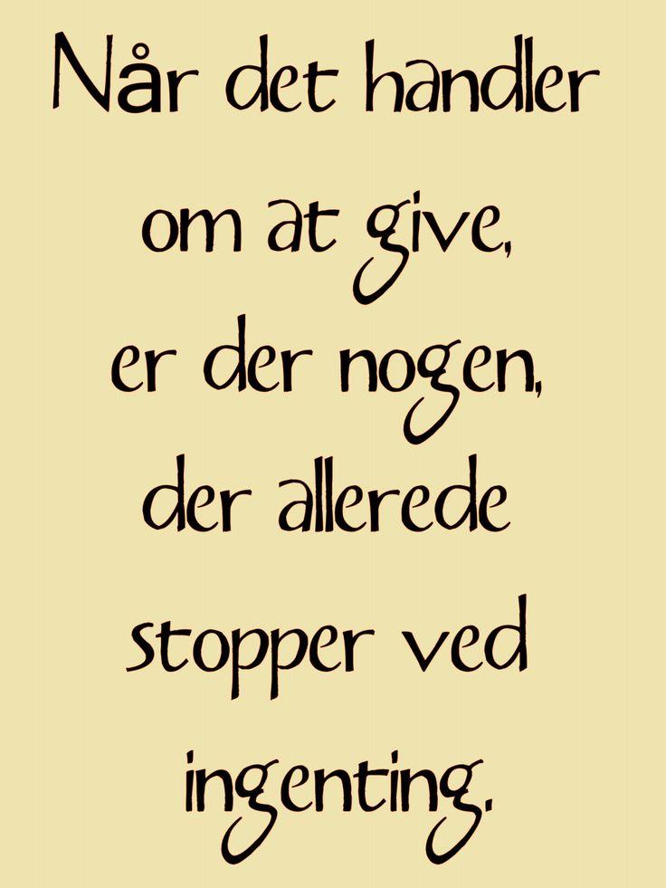 citat,dansk,gavmildhed,ingenting