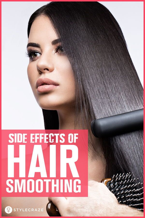 11 Side Effects Of Hair Smoothing Hair Care Smooth