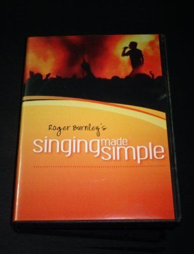 """""""Singing Made Simple"""" how to sing vocal lessons by singer/voice coach Roger Burnley: DVD/CD"""