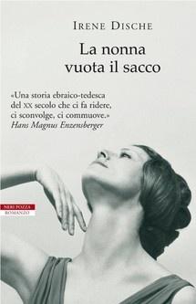 """""""La nonna vuota il sacco"""" di Irene Dische edito da Neri Pozza, € 12.99 su Bookrepublic.it in formato epub"""
