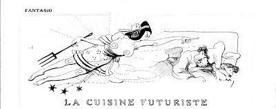 CUCINA FUTURISTA: CUCINA FUTURISTA RICETTE FUTURISTE DI JULES MAINCA...