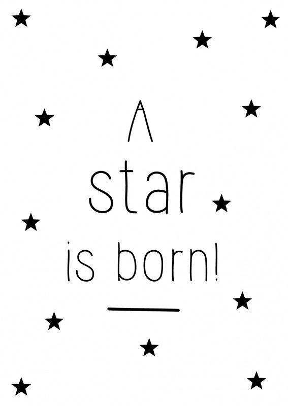 Kaartje met quote A star is born! Geboortekaart in zwart & wit met tekst: A star is born! Leuk als er een kindje is geboren! A6 formaat. Decoratie wanddecoratie kinderkamer babykamer zwart wit ansichtkaart postkaart kaartje ster sterren