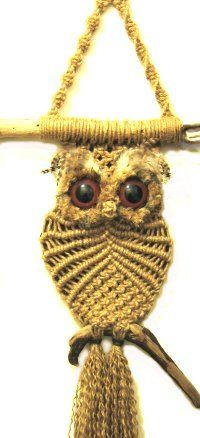 Macrame Owl. Did similar owl as a teen. It is still on Mum's wall at home!