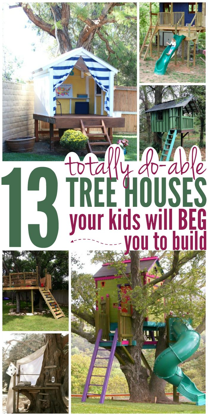 Great summer diy project - build a tree house for the kids! Here are 13 totally do-able tree houses your kids will beg you to build!