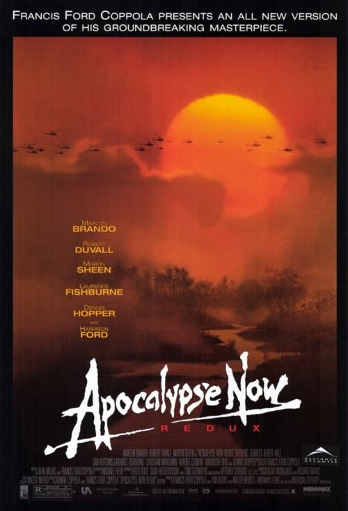 Apocalypse Now: They really don't make too many movies this freaking awesome anymore, do they?