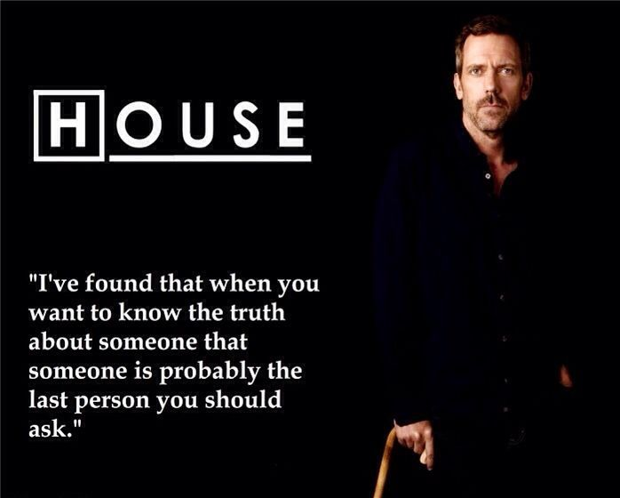 charming life pattern: house m.d - quote - hugh laurie - truth ...