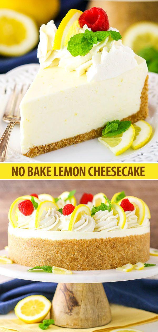 No Bake Lemon Cheesecake Recipe Easy No Bake Cheesecake Recipe Lemon Cheesecake Recipes No Bake Lemon Cheesecake Desserts