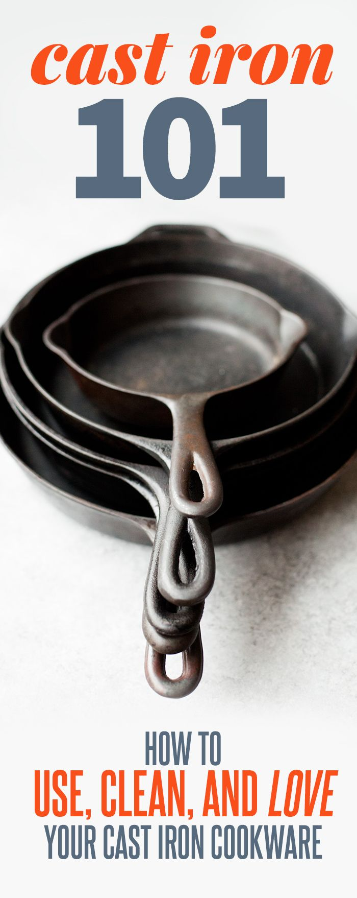 Cast Iron 101: How to Use, Clean, and Love Your Cast Iron Cookware