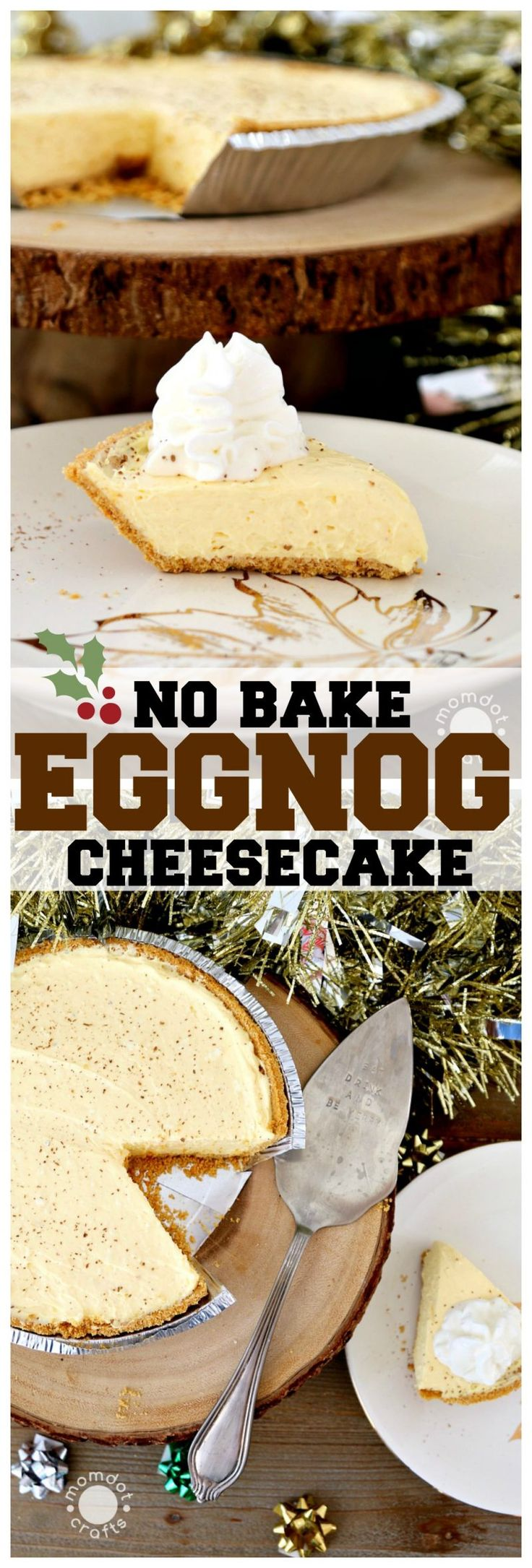 No Bake Egg Nog Cheesecake Recipe is a delicious and creamy no oven delight perfect for your holiday dessert tables, Easy & with Egg Nog Flavor!