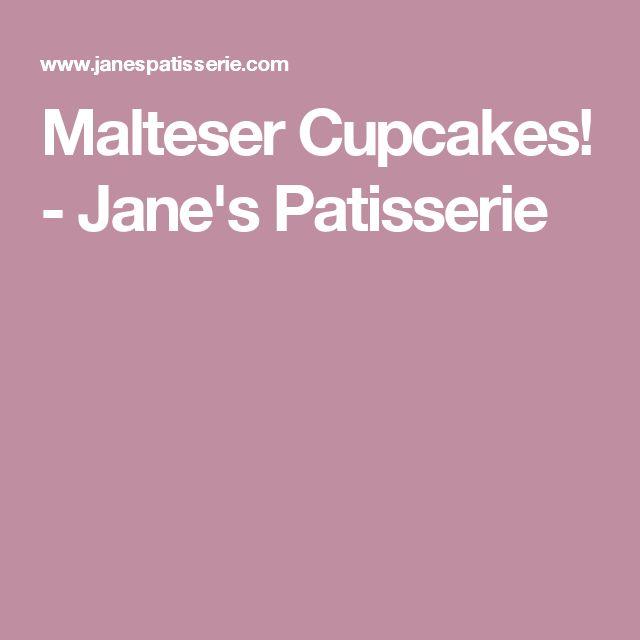 Malteser Cupcakes! - Jane's Patisserie