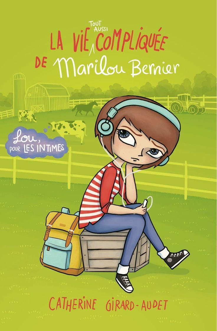 Lou pour les intimes - Tome 1 - Catherine Girard-Audet - 454 pages, Couverture souple Série / Collection : La vie tout aussi compliquée de Marilou Bernier - Age : 10 ans et + - Référence : 901175 #Livre #Jeunesse #Enfant #Québec #Ado #YA #YoungAdult