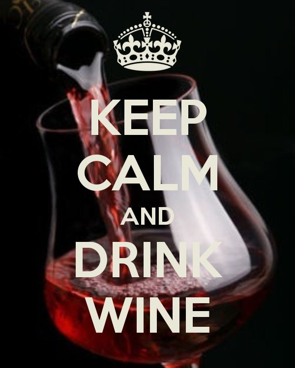 KEEP CALM AND DRINK WINE - KEEP CALM AND CARRY ON Image Generator - brought to you by the Ministry of Information